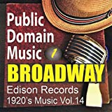 Edison Records: Broadway Musical Songs 1 (1920s Music, Vol.14)