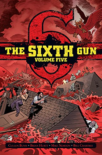 The Sixth Gun Vol. 5 Deluxe Edition [Bunn, Cullen - Hurtt, Brian] (Tapa Dura)