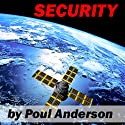 Security (       UNABRIDGED) by Poul Anderson Narrated by Jim Roberts