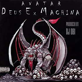 Deus Ex Machina [Explicit]