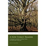 A New Forest Reader: A Companion Guide to the New Forest, its History and Landscapeby Ian McKay