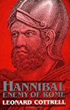 Hannibal: Enemy Of Rome (0306804980) by Cottrell, Leonard