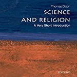 Science and Religion: A Very Short Introduction | Thomas Dixon