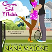 Game, Set, Match | [Nana Malone]