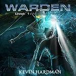 Wendigo Fever: Warden, Book 1 | Kevin Hardman
