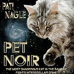 Pet Noir | Pati Nagle