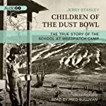 Children of the Dust Bowl: The True Story of the School at Weedpatch Camp | Jerry Stanley