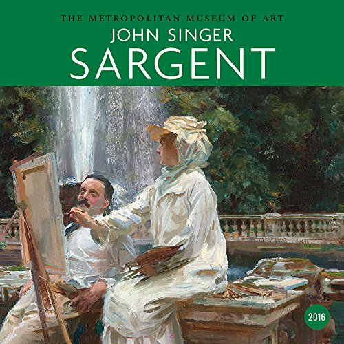 2016 - John Singer Sargent 2016 Wall Calendar: Metropolitan Museum of Art (Abrams Calendars)