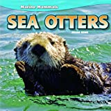 Sea Otters (Marine Mammals)