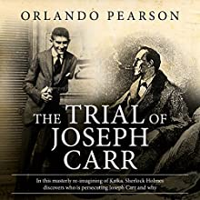 The Trial of Joseph Carr: A Case File From