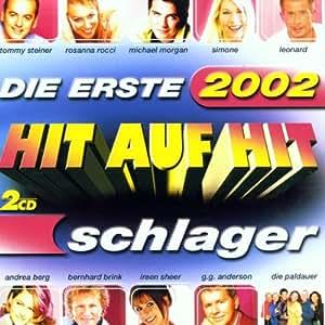 Hit auf Hit Schlager 2002: Die Erste - Andrea Berg, Howard
