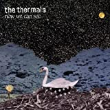 Now We Can See [VINYL] Thermals The
