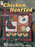 img - for Chicken Hearted (Plastic Canvas) book / textbook / text book