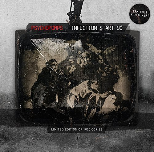 Psychopomps – Infection Start 90 – Limited Edition – CD – FLAC – 2014 – FWYH