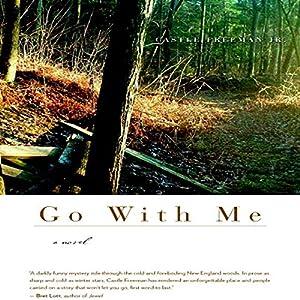 Go With Me: A Novel (P.S.) Audiobook