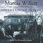 Sisters Under the Skin | Marcia Willett