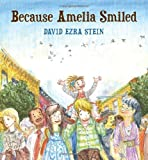 David Ezra Stein Because Amelia Smiled