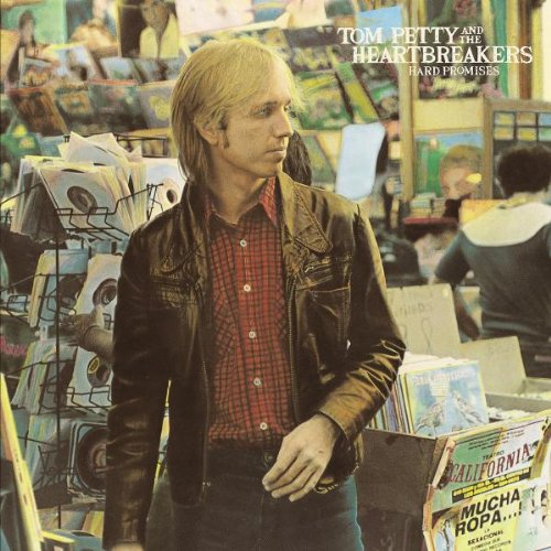 Tom Petty and the Heartbreakers - Hard Promises (Remastered) - Zortam Music