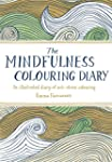 The Mindfulness Colouring Diary: An i...