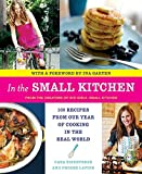img - for In the Small Kitchen: 100 Recipes from Our Year of Cooking in the Real World book / textbook / text book