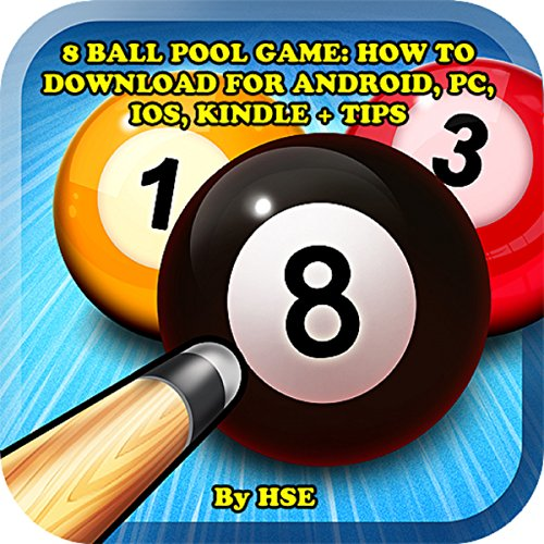 8 Ball Pool Game: How to Download for Android, PC, iOS, Kindle + Tips