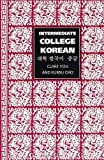 img - for Intermediate College Korean by You, Clare (2001) Paperback book / textbook / text book