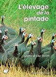 echange, troc Juliette Le Coz-Douin - L'élevage de la pintade