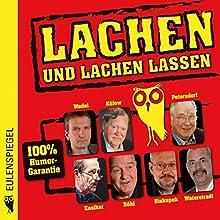 Lachen und lachen lassen 1 Hörbuch von  Eulenspiegel Verlag Gesprochen von: Mathias Wedel, Peter Ensikat, Mathias Biskupek
