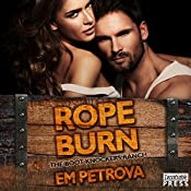 Rope Burn: The Boot Knockers Ranch, Book 5 | Em Petrova