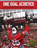 One Goal Achieved: The Story of the 2010 Stanley Cup Champion Chicago Blackhawks at Amazon.com