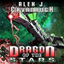Dragon of the Stars Audiobook by Alex J. Cavanaugh Narrated by Michael Burnette