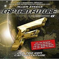 Der Tod von Captain Future (Captain Future: The Return of Captain Future 8.1): Hommage von Allen Steele Hörbuch