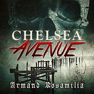 Chelsea Avenue : A Supernatural Thriller Audiobook