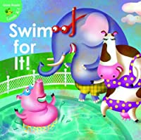 Swim for It! (Little Birdie Readers)