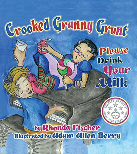 crooked-granny-grunt-please-drink-your-milk-english-edition