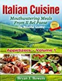 img - for Mouthwatering Appetizers From Il Bel Paese (Italian Cuisine) book / textbook / text book