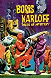 img - for Boris Karloff Tales of Mystery Archives Volume 6 book / textbook / text book