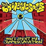 How I Spent My Summer Vacation [VINYL] Bouncing Souls