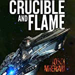 Crucible and Flame: A Walk the Fire story | John Mierau
