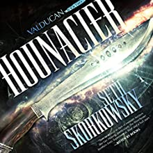 Hounacier: Valducan, Book 2 Audiobook by Seth Skorkowsky Narrated by R. C. Bray