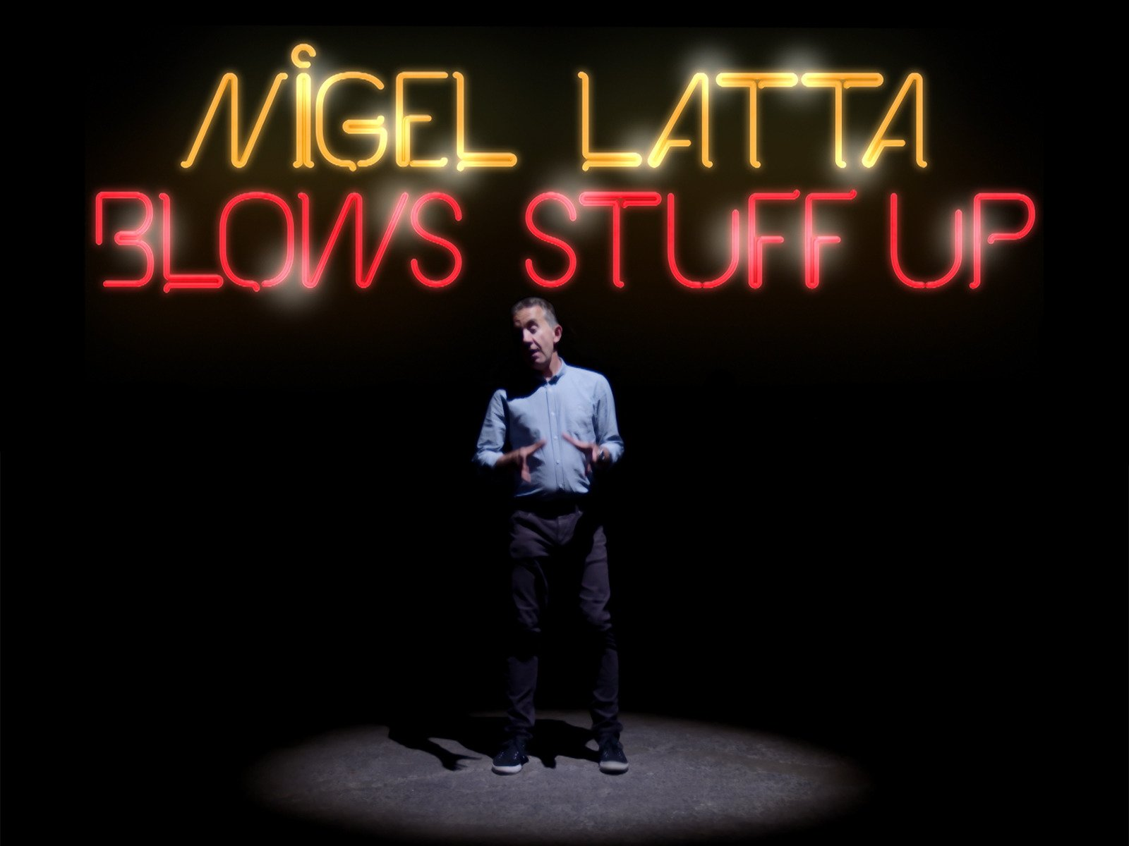 Nigel Latta Blows Stuff Up - Season 1