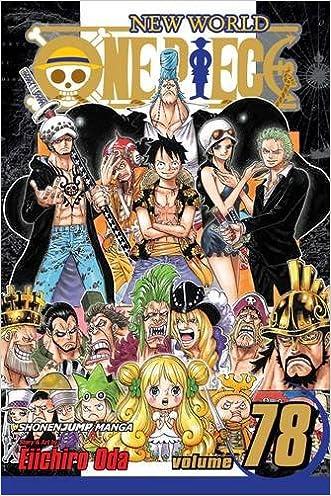 One Piece, Vol. 78 written by Eiichiro Oda