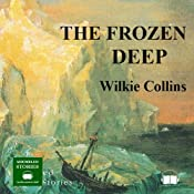 The Frozen Deep | [Wilkie Collins]