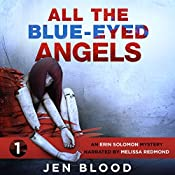 All the Blue-Eyed Angels | Ms. Jen Blood