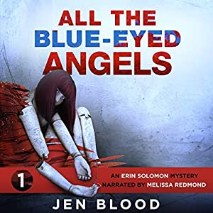 All the Blue-Eyed Angels Audiobook