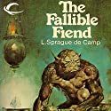 The Fallible Fiend (       UNABRIDGED) by L. Sprague de Camp Narrated by Nick Thurston