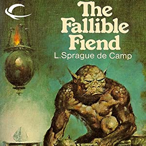 The Fallible Fiend | [L. Sprague de Camp]