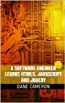 A Software Engineer Learns HTML5, Jav...