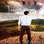 A Month of Tomorrows | Chuck Walsh