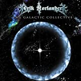 The Galactic Collective by Erik Norlander (2010) Audio CD